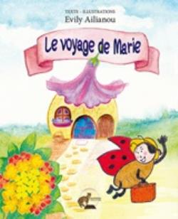 LE VOYAGE DE MARIE